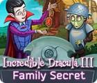 Incredible Dracula III: Familiengeheimnisse Spiel