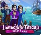 Incredible Dracula: Der Ruf des Meeres Spiel