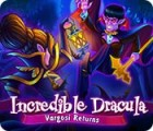 Incredible Dracula: Vargosis Rückkehr Spiel
