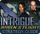 Intrigue Inc: Raven's Flight Strategy Guide Spiel
