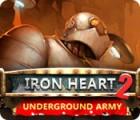 Iron Heart 2: Underground Army Spiel