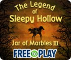 The Legend of Sleepy Hollow: Jar of Marbles III - Free to Play Spiel