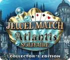 Jewel Match Solitaire: Atlantis Sammleredition Spiel