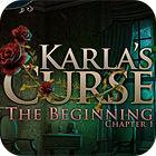 Karla's Curse. The Beginning Spiel