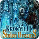 Kronville: Stolen Dreams Spiel