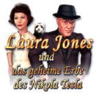 Laura Jones und das geheime Erbe des Nikola Tesla Spiel