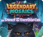 Legendary Mosaics: The Dwarf and the Terrible Cat Spiel