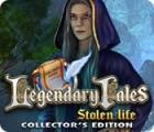 Legendary Tales: Stolen Life Collector's Edition Spiel