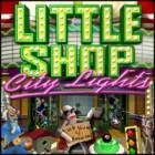 Little Shop - City Lights Spiel
