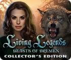 Living Legends: Die Bestien von Bremen Sammleredition Spiel
