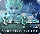 Living Legends: Ice Rose Strategy Guide Spiel