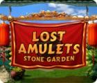Lost Amulets: Steingarten Spiel