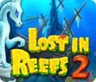 Lost in Reefs 2 Spiel