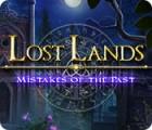 Lost Lands: Fehler der Vergangenheit Spiel