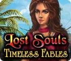 Lost Souls: Geschichten für die Ewigkeit Spiel