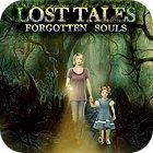Lost Tales: Vergessene Seelen Spiel
