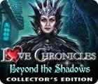Love Chronicles: Welt der Schatten Sammleredition Spiel