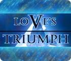 Love's Triumph Spiel