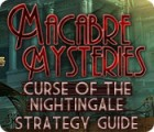 Macabre Mysteries: Curse of the Nightingale Strategy Guide Spiel