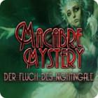 Macabre Mysteries: Der Fluch des Nightingale Spiel