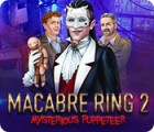 Macabre Ring 2: Mysterious Puppeteer Spiel