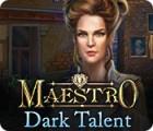 Maestro: Finsteres Talent Spiel