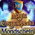 Magic Encyclopedia: Mondschein Spiel