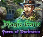 Magic Gate: Faces of Darkness Spiel