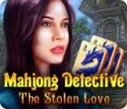 Mahjong Detektiv - Die Gestohlene Liebe Spiel