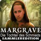 Margrave: Die Tochter des Schmieds Sammleredition Spiel