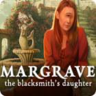 Margrave: Die Tochter des Schmieds Spiel