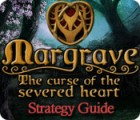 Margrave: The Curse of the Severed Heart Strategy Guide Spiel