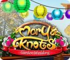 Mary Knots: Garden Wedding Spiel