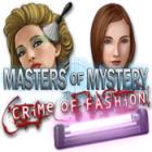 Masters of Mystery: Der Fashion-Krimi Spiel