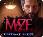 Maze: Im Reich der Albträume Spiel