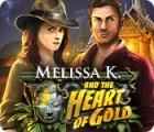 Melissa K. und das Herz aus Gold Spiel