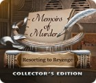 Memoirs of Murder: Resorting to Revenge Collector's Edition Spiel