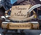 Memoirs of Murder: Resorting to Revenge Spiel