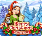 Merry Christmas: Deck the Halls Spiel