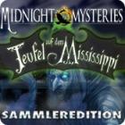 Midnight Mysteries: Teufel auf dem Mississippi Sammleredition Spiel
