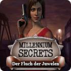 Millennium Secrets: Der Fluch der Juwelen Spiel