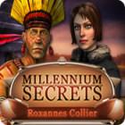 Millennium Secrets: Roxannes Collier Spiel