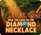 Montgomery Fox and the Case Of The Diamond Necklace Spiel