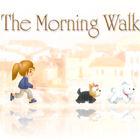 Morning Walk Spiel