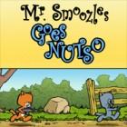 Mr. Smoozles Goes Nutso Spiel