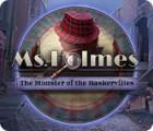 Ms. Holmes: Das Monster der Baskervilles Spiel