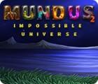 Mundus: Impossible Universe 2 Spiel