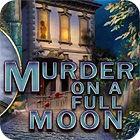 Murder On A Full Moon Spiel