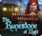 Die Geheimnisse von Neverville: Der Runenstein des Lichts Spiel