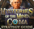 Mysteries of the Mind: Coma Strategy Guide Spiel